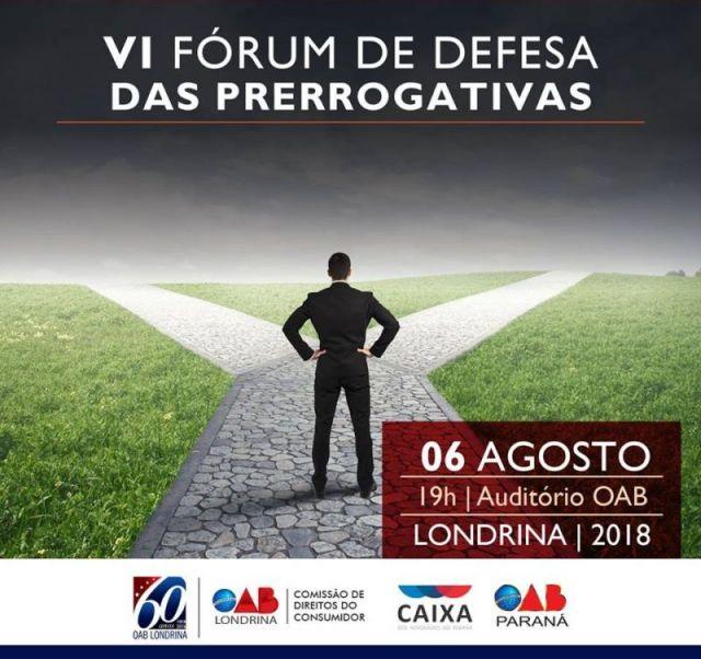 Fórum de Prerrogativas acontece em Londrina dia 6 de agosto com apoio da CAA/PR