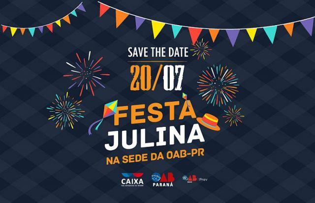 CAA/PR promove Festa Julina na sede da OAB Paraná dia 20 de julho