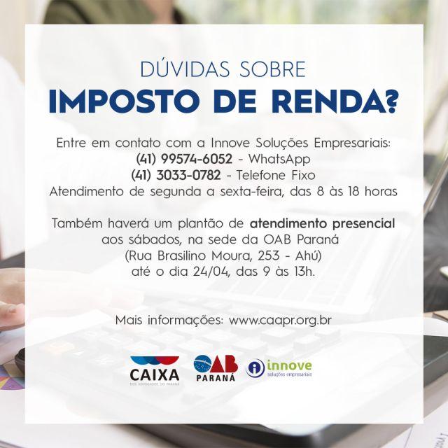 CAA-PR e Innove Soluções Empresariais promovem plantões presenciais para esclarecer gratuitamente dúvidas sobre IRPF para os advogados paranaenses