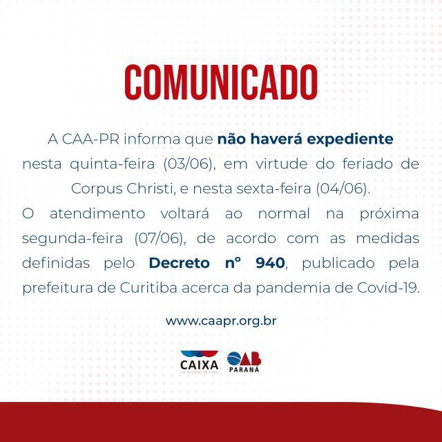 CAA-PR não terá expediente nos dias 3 e 4 de junho