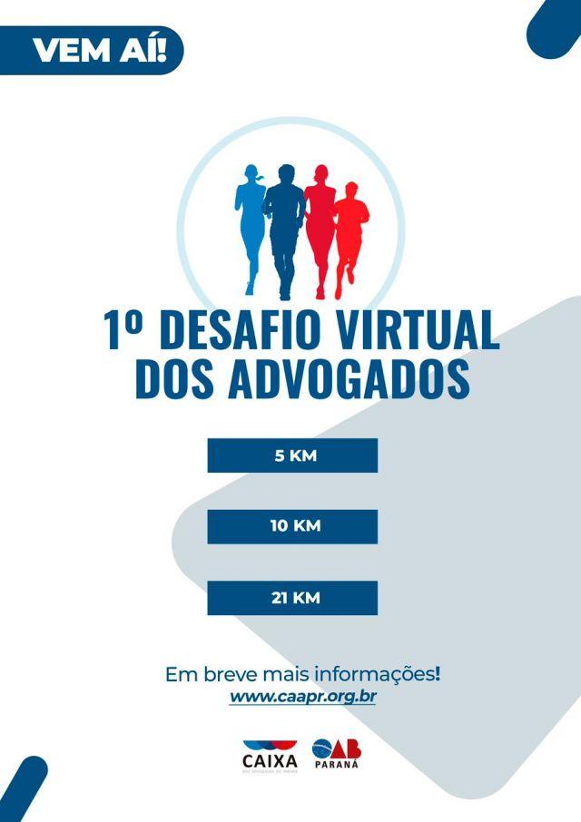 Vem aí o 1º Desafio Virtual dos Advogados da CAA-PR